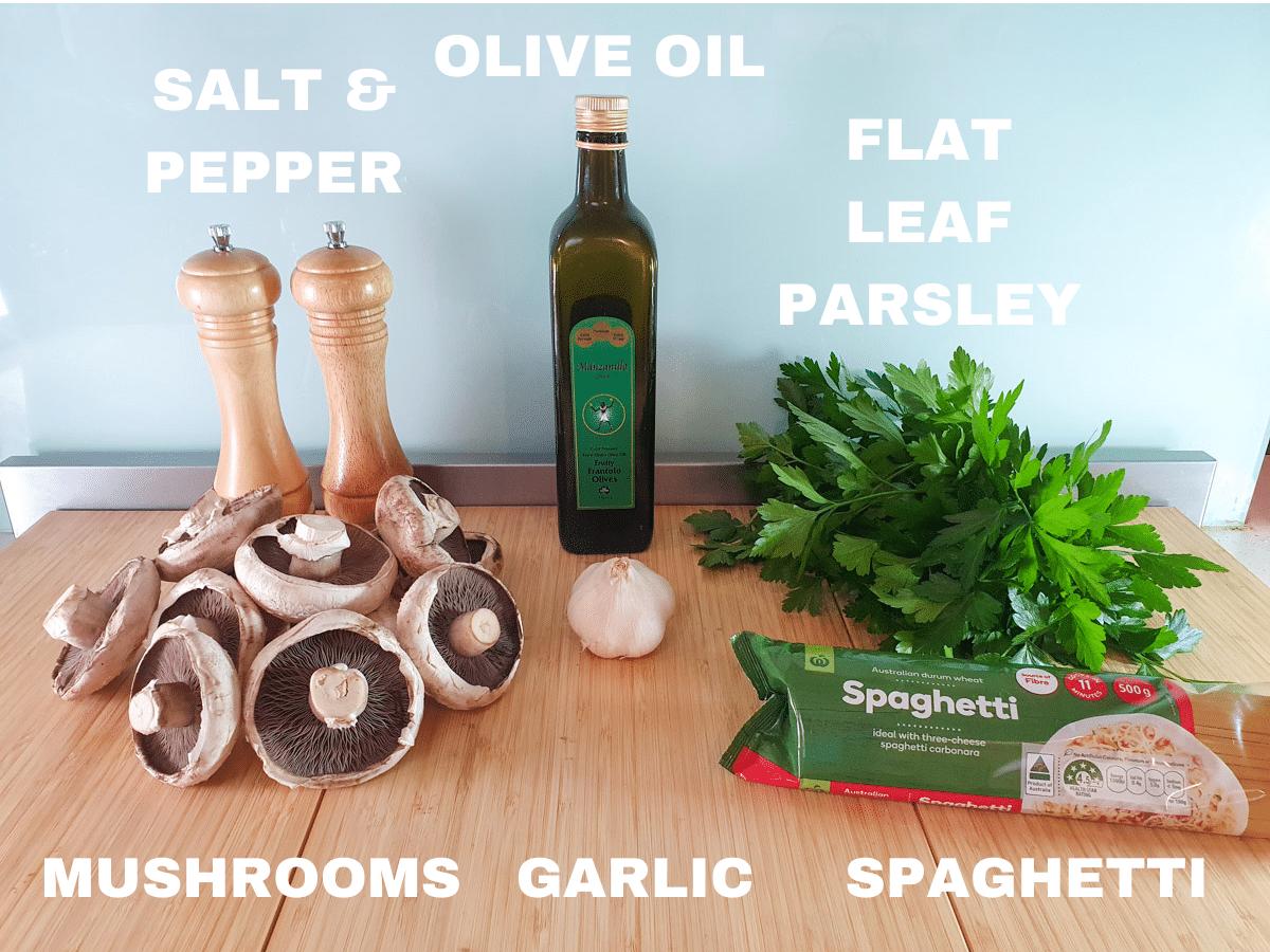 Mushroom aglio olio ingredients, mushrooms, garlic cloves, salt and pepper, olive oil, flat leaf parsley, spaghetti.